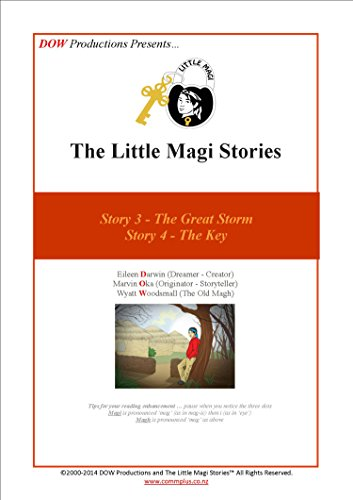 The Little Magi Stories: Story 3 – The Great Storm…& Story 4 – The Key… (Little Magi Story Book 2)