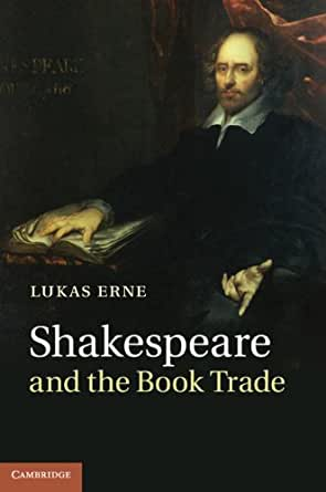 shakespeare and the book trade ebook lukas erne kindle store. Black Bedroom Furniture Sets. Home Design Ideas