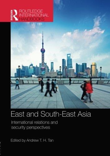 (East and South-East Asia (Routledge International Handbooks))