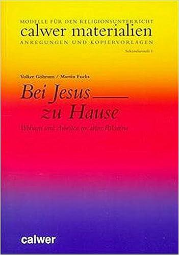 Bei Jesus Zu Hause Wohnen Und Arbeiten Im Alten Palastina Calwer