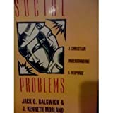 img - for Social Problems: A Christian Understanding and Response book / textbook / text book