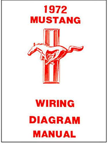 1972 FORD MUSTANG And MACH 1 ELECTRICAL WIRING DIAGRAMS & SCHEMATICS