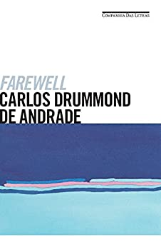 Farewell por [de Andrade, Carlos Drummond]