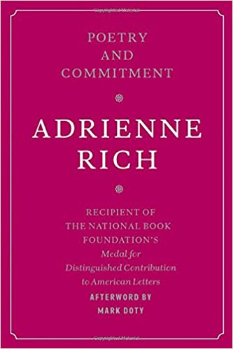Poetry and commitment adrienne rich mark doty 9780393331035 poetry and commitment adrienne rich mark doty 9780393331035 amazon books malvernweather Image collections