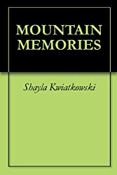 MOUNTAIN MEMORIES