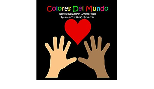 Colores del Mundo (Spanish Edition) - Kindle edition by Annette ...