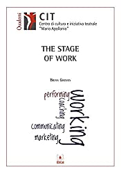 The Stage of Work