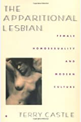 The Apparitional Lesbian by Castle Terry (1995-04-15) Paperback