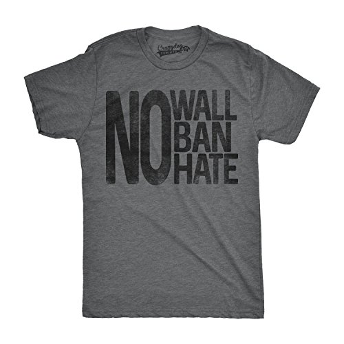 Crazy Dog TShirts - Mens No Wall No Ban No Hate Funny United States America Immigrant T shirt (Grey) M - herren - M