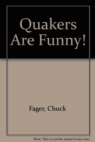 Quakers are funny!: A new collection of Quaker (Kimo Collection)