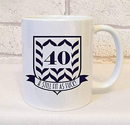 40th Birthday Mug Gift Set Funny 40 Still