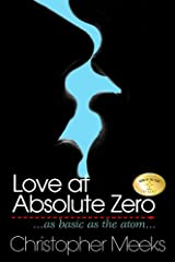 Love at Absolute Zero Kindle Edition