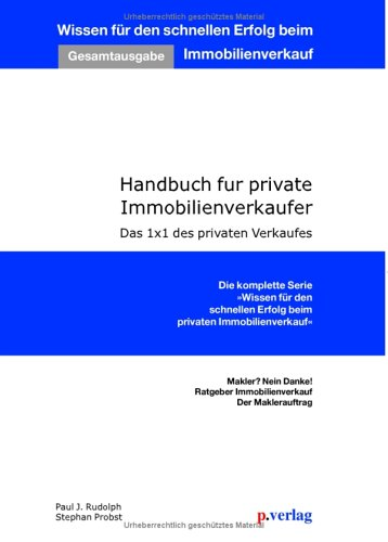 Handbuch für private Immobilienverkäufer. Das 1 x 1 des privaten Verkaufes