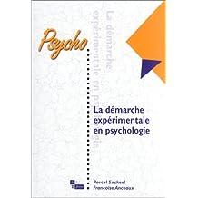 Démarche expérimentale en psychologie [ancienne édition]