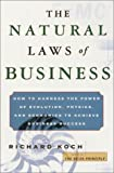 The Natural Laws of Business, Richard Koch, 0385501595