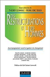 Des restructurations et des hommes