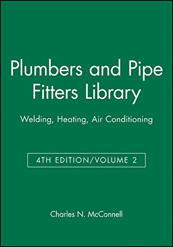 Plumbers and Pipe Fitters Library, Vol. 2: Welding, Heating, Air Conditioning