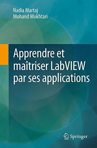 D0wnl0ad Apprendre et maîtriser LabVIEW par ses applications (French Edition) DOC