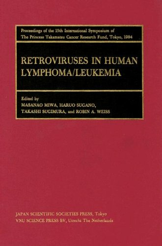 Proceedings of the International Symposia of the Princess Takamatsu Cancer Research Fund, Volume 15 Retroviruses and Hum