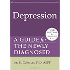 Learn more about the book, Depression: A Guide for the Newly Diagnosed