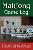 Mahjong Game Log: Track Wins, Scores, Hands, and Progress in Tile-Based Mahjong