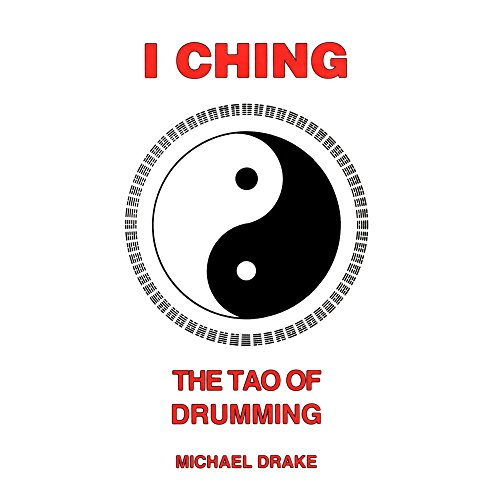 I Ching: The Tao of Drumming Instructional