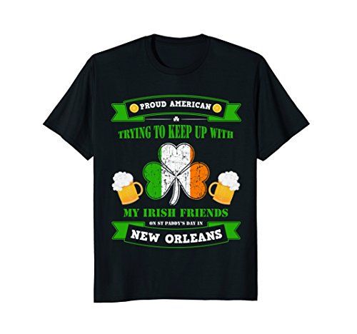 American New Orleans Louisiana St Patricks Day - Orleans Irish Shop New