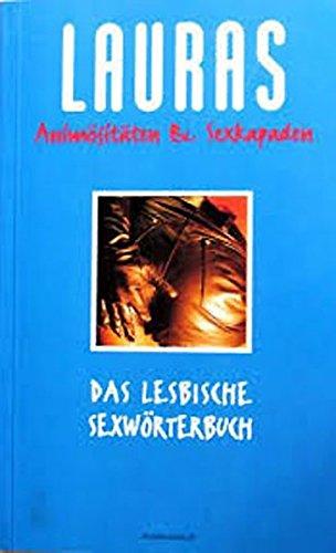 lauras-animsitten-und-sexkapaden-das-queerlesbische-sex-wrterbuch