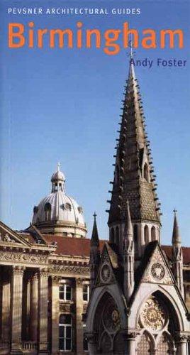 Birmingham: Pevsner City Guide (Pevsner Architectural Guides: City Guides)