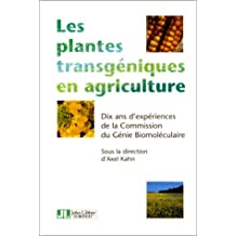 PLANTES TRANSGNIQUES EN AGRICULTURE