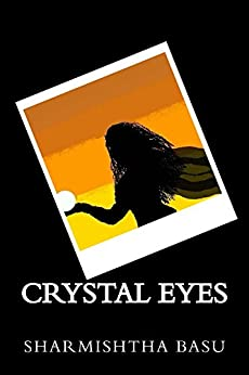 Crystal eyes by [Basu, Sharmishtha]