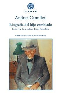 Biografía del hijo cambiado par Camilleri