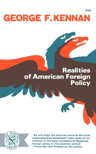 Realities Of American Foreign Policy by George F. Kennan