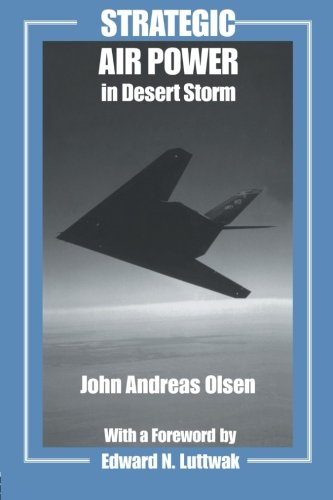 Search : Strategic Air Power in Desert Storm (Studies in Air Power)