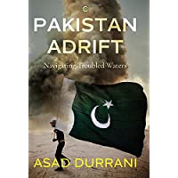 Pakistan Adrift: Navigating Troubled Waters
