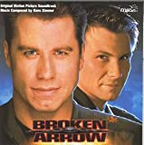 Broken Arrow: Original Motion Picture Soundtrack