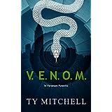 V.E.N.O.M.: In Venenum Potentia (V.E.N.O.M. Series Book 1)