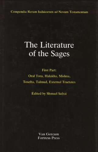 The Literature of the Sages: Second Part: Midrash and Targum, Liturgy, Poetry, Mysticism, Contracts, Inscriptions, Ancient Science and the Languages ... Period of the Second Temple and the Talmud)