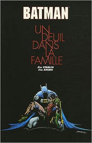 Télécharger en ligne Batman : Un deuil dans la famille pdf