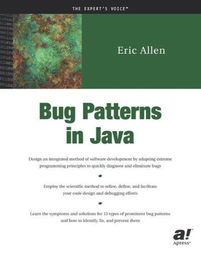 Bug Patterns In Java by Brand: Apress