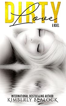 Dirty Love by [Blalock, Kimberly]