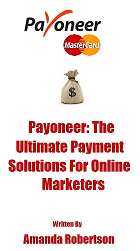 Payoneer: The Ultimate Payment Solution For Online Enterpreneurs