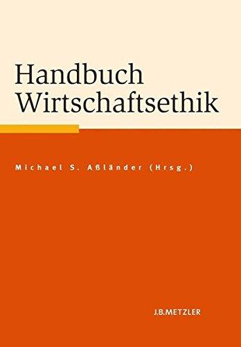 Handbuch Wirtschaftsethik (Fachbuch Metzler)
