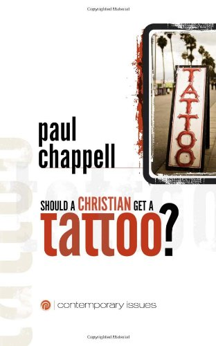 Should a Christian Get a Tattoo?