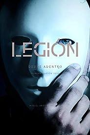 Legión: Desde Adentro (Spanish Edition)