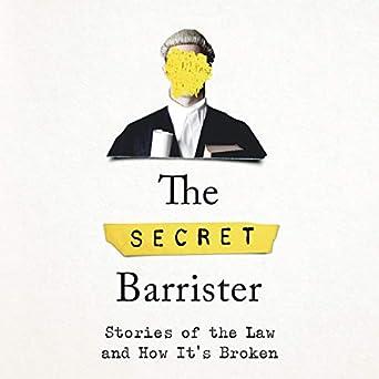 The Secret Barrister (Audio Download): Amazon co uk: The Secret