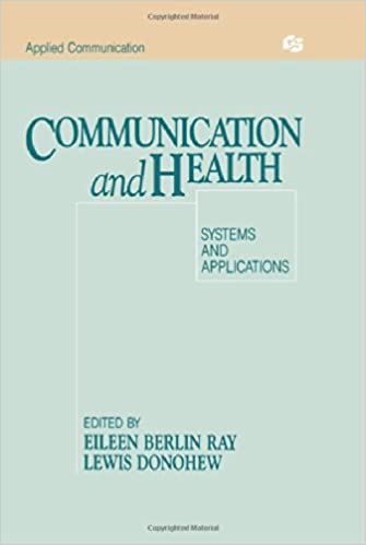 Communication and Health: Systems and Applications (Routledge Communication Series)