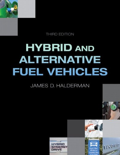 Hybrid and Alternative Fuel Vehicles (3rd Edition)