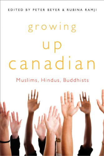 Growing Up Canadian: Muslims, Hindus, Buddhists (McGill-Queens Studies in Ethnic History)