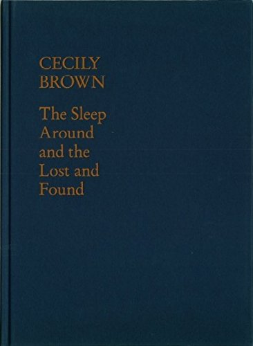 Cecily Brown: The Sleep Around and the Lost and Found pdf epub